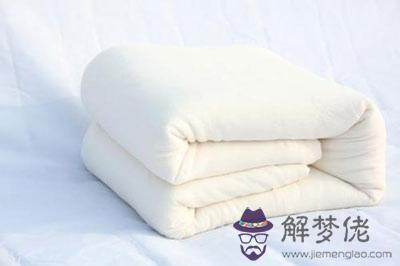 夢到夢見棉被怎麼回事 是好兆頭嗎